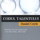 Coyle Daniel  - Codul talentului